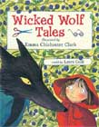 Wicked Wolf Tales by Laura Cecil