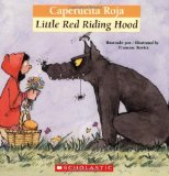 Bilingual Tales: Caperucita Roja / Little Red Riding Hood (Spanish Edition) by Luz Orihuela (Adapter), Francesca Rovira (Illustrator), Francesc Rovira (Illustrator)