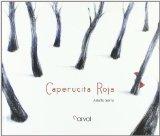 Caperucita Roja / Little Red Riding Hood by Adolfo Serra (Illustrator)