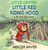 Little Critter Little Red Riding Hood by Mercer Mayer