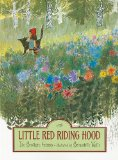 Little Red Riding Hood by Brothers Grimm (Author), Bernadette Watts Edith M B. B. (Illustrator)
