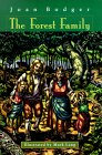 The Forest Family by Joan Bodger