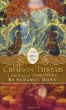 The Crimson Thread: A Retelling of 'Rumpelstiltskin' by Suzanne Weyn