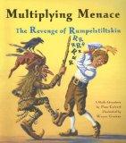 Multiplying Menace: The Revenge Of Rumpelstiltskin by Pam Calvert