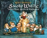Walt Disney's Snow White and the Seven Dwarfs by Cynthia Rylant