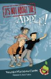 It's Not about the Apple! by Veronika Martenova Charles (Author), David Parkins (Illustrator)