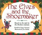 The Elves and the Shoemaker by Peggy Schaefer