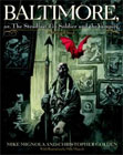 Baltimore,: Or, The Steadfast Tin Soldier and the Vampire by Mike Mignola and Christopher Golden