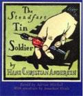The Steadfast Tin Soldier by Adrian Mitchel (Author), Jonathan Heale (Illustrator)