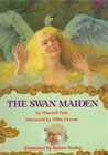 The Swan Maiden by Howard Pyle