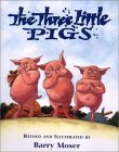 Three Little Pigs by Barry Moser