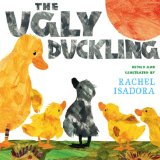Ugly Duckling by Rachel Isadora